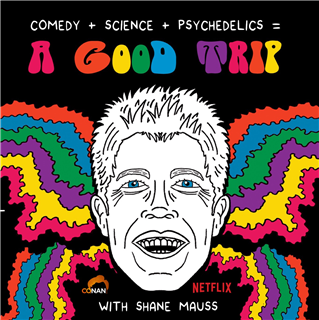 A Good Trip w/ Shane Mauss